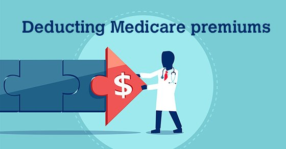 Seniors: Can you deduct Medicare premiums?